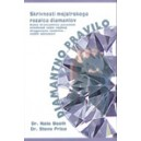 DIAMANTNO PRAVILO - Dr. Nate Booth, Dr. Steve Price