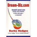 DREAM-BIZ.COM - SANJSKI POSEL - Burke Hedges