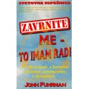 ZAVRNITE ME - TO IMAM RAD! - John Fuhrman